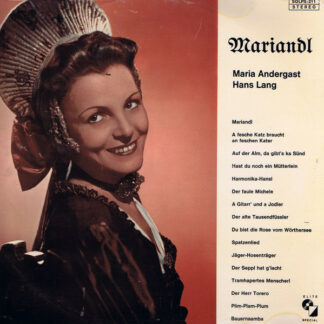 Maria Andergast, Hans Lang - Mariandl (LP)