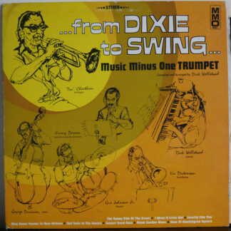 The Dick Wellstood All-Stars - ...From Dixie To Swing ... Music Minus One Trumpet (LP)