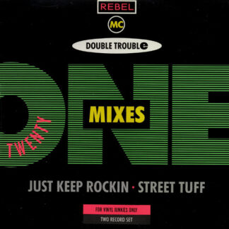 Rebel MC, Double Trouble - Twenty One Mixes (2xLP)