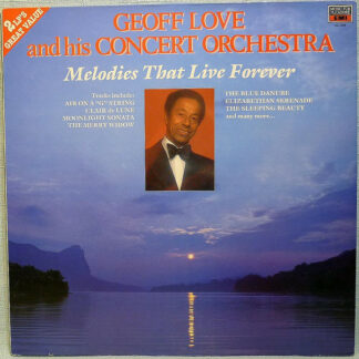 Geoff Love & His Orchestra - Melodies That Live Forever (2xLP, RE, RP)
