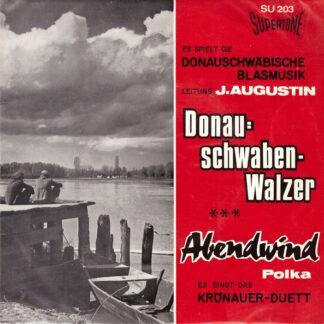 Die Donauschwäbische Blasmusik* Leitung: J. Augustin*, Das Krönauer-Duett* - Donauschwaben-Walzer (7