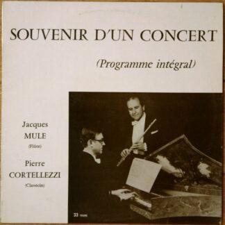 Jacques Mule, Pierre Cortellezzi, Georg Friedrich Händel, Jean-Marie Leclair, Michel Blavet, Johann Sebastian Bach - Souvenir D'un Concert (programme Intégral) (10