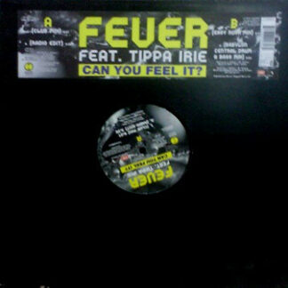 Fever (6) Featuring Tippa Irie - Can You Feel It? (12