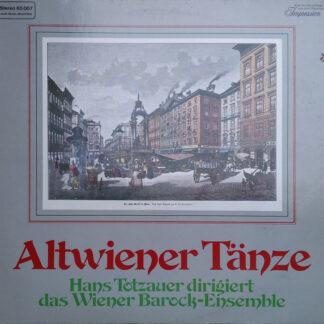 Hans Totzauer dirigiert das Wiener Barock-Ensemble* - Altwiener Tänze (LP)