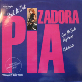 Pia Zadora - Rock It Out / Give Me Back My Heart / Substitute (12