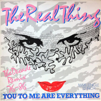 The Real Thing - You To Me Are Everything (The Decade Remix 76-86) (12