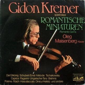 Gidon Kremer, Oleg Maisenberg - Romantische Miniaturen = Romantic Gems (LP)