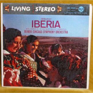 Debussy* / Ravel*, Reiner* / Chicago Symphony Orchestra* - Iberia / Alborado Del Gracioso / Valses Nobles Et Sentimentales (LP)