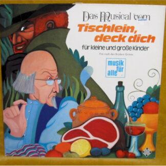 Heinz Wunderlich / Franz Josef Breuer - Das Musical Vom Tischlein, Deck Dich... (LP)