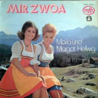 Maria & Margot Hellwig - Mir Zwoa (LP, Comp)