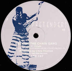 Pretenders* - Back On The Chain Gang / My City Was Gone (12