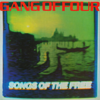 Gang Of Four - Songs Of The Free (LP, Album)