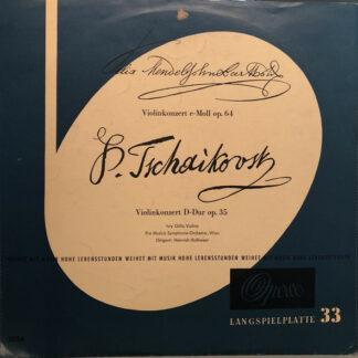 Felix Mendelssohn-Bartholdy / P. Tschaikovsky* - Ivry Gitlis, Pro Musica Symphonie-Orchester, Wien*, Heinrich Hollreiser - Konzert Für Violine Und Orchester E-Moll Op.64 / Konzert Für Violine Und Orchester D-Dur Op. 35 (LP)