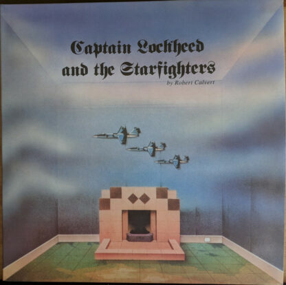Robert Calvert - Captain Lockheed And The Starfighters (LP, Album, Gat)