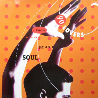 90 Lovers - I Know You Got Soul (12