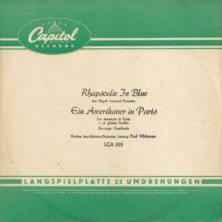 Großes Jazz-Sinfonie-Orchester* , Leitung: Paul Whiteman - Rhapsodie In Blue / Ein Amerikaner In Paris (10