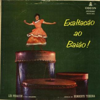 Léo Peracchi E Sua Orquestra - Exaltação Ao Baião! (LP, Album, Mono)