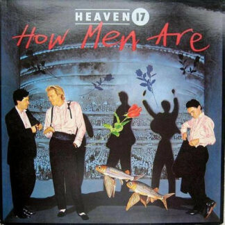 Heaven 17 - How Men Are (LP, Album)