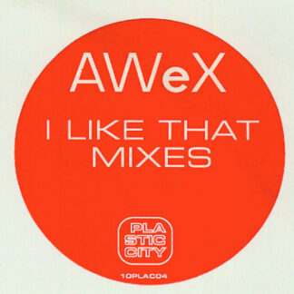 AWeX - I Like That (Mixes) (10