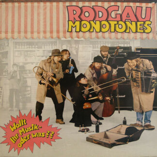 Rodgau Monotones - Wollt Ihr Musik - Oder Was?? (LP, Album)