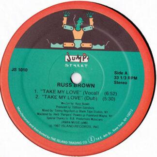 Russ Brown - Take My Love / Gotta Find A Way (12