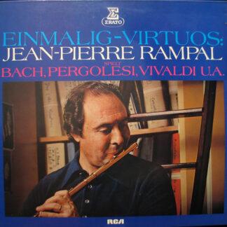Jean-Pierre Rampal Spielt Bach*, Pergolesi*, Vivaldi* - Einmalig-Virtuos: Jean-Pierre Rampal Spielt Bach, Pergolesi, Vivaldi U.A. (LP)