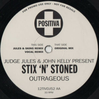 Judge Jules & John Kelly Present Stix 'N' Stoned - Outrageous (12