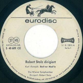 Die Wiener Symphoniker*, Robert Stolz - Robert Stolz Dirigiert (7