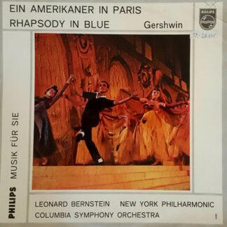 Gershwin*, Columbia Symphony Orchestra, Leonard Bernstein - Ein Amerikaner In Paris / Rhapsody In Blue (10
