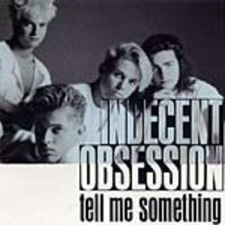 Indecent Obsession - Tell Me Something (12