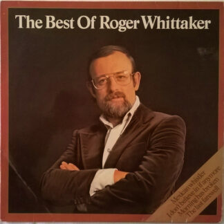 Roger Whittaker - The Best Of Roger Whittaker (LP, Comp)