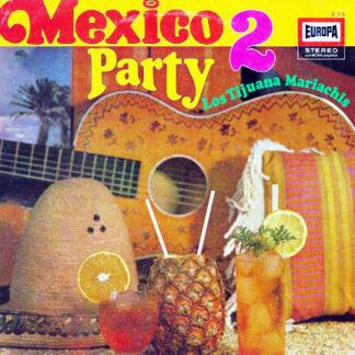 Los Tijuana Mariachis - Mexico Party 2 (LP, Album)