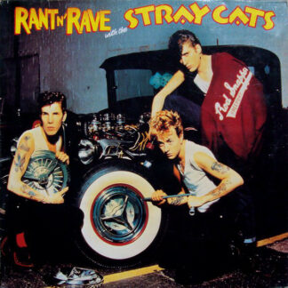 Stray Cats - Rant N' Rave With The Stray Cats (LP, Album)