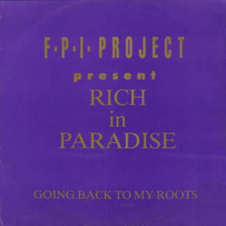 F.P.I. Project* - Rich In Paradise / Going Back To My Roots (12