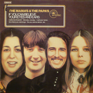 The Mama's & The Papa's* - If You Can Believe Your Eyes And Ears (LP, Album, RE)