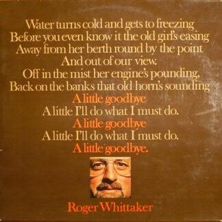 Roger Whittaker - A Little Goodbye (LP, Album)