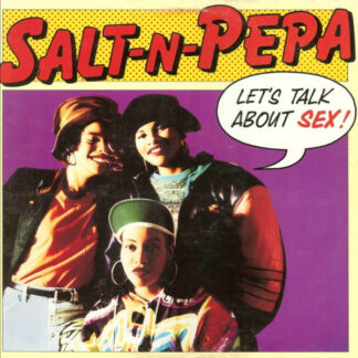Salt-n-Pepa* - Let's Talk About Sex! (12