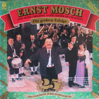 Ernst Mosch Und Seine Original Egerländer Musikanten - Die Größten Erfolge (LP, Comp)