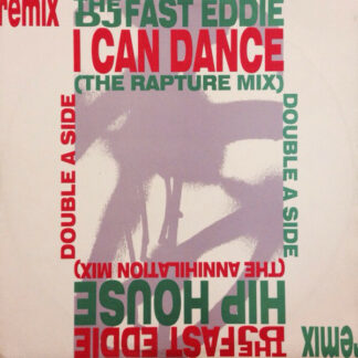 The DJ Fast Eddie* - I Can Dance / Hip House (12