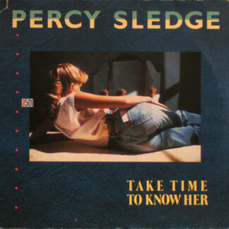 Percy Sledge - Take Time To Know Her (12