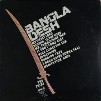 The Tribe* - Bangla Desh (LP, Album)