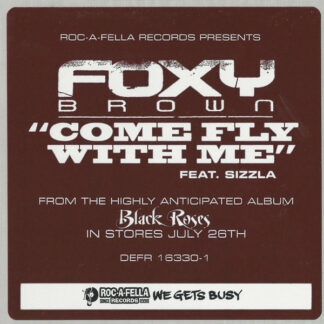 Foxy Brown Feat. Sizzla - Come Fly With Me (12