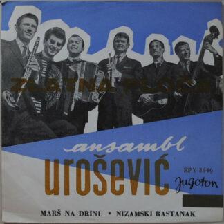 Ansambl Urošević* - Marš Na Drinu / Nizamski Rastanak (7