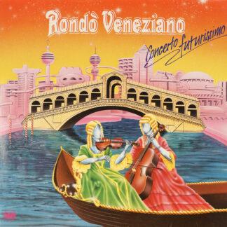 Rondò Veneziano - Concerto Futurissimo (LP, Comp)