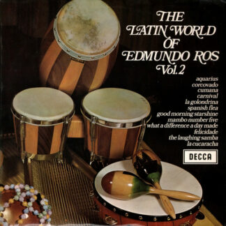 Edmundo Ros & His Orchestra - The Latin World Of Edmundo Ros Vol. 2 (LP, Comp)