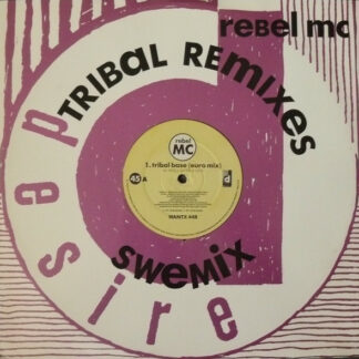 Rebel MC - Tribal Base (Tribal Remixes) (12
