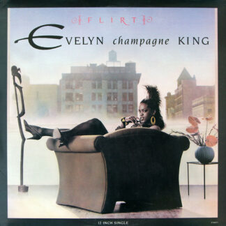 Evelyn Champagne King* - Flirt (12