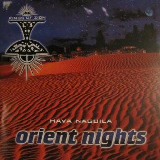 Kings Of Zion - Orient Nights (Hava Naguila) (12