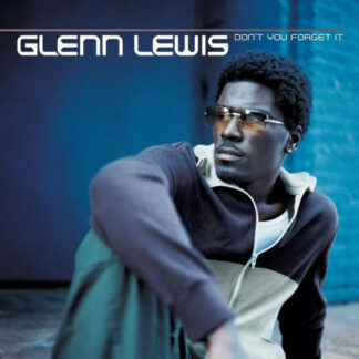 Glenn Lewis - Don't You Forget It (12