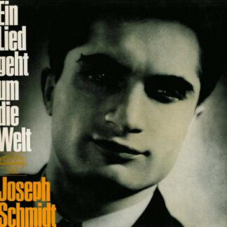 Joseph Schmidt - Ein Lied Geht Um Die Welt (LP, Comp, Mono)